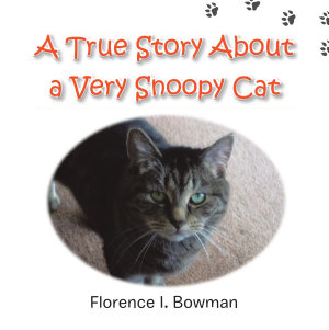 A True Story About a Very Snoopy Cat PDF