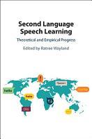 Second Language Speech Learning PDF