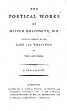 The Poetical Works of Oliver Goldsmith  M B  With an Account of the Life and Writings of the Author  A New Edition PDF