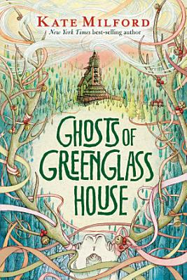 Ghosts of Greenglass House PDF