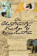 On Christianity, New Age and Reincarnation