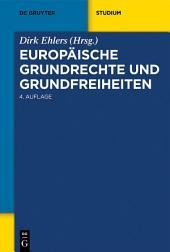Europäische Grundrechte und Grundfreiheiten: Ausgabe 4