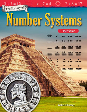 The History of Number Systems  Place Value  Read along ebook PDF