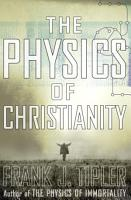 The Physics of Christianity PDF