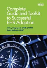 Complete Guide and Toolkit to Successful EHR Adoption PDF