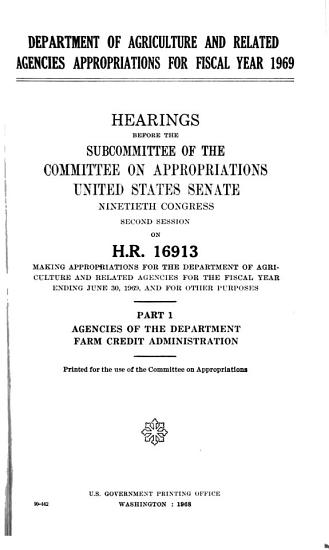 Department of Agriculture and Related Agencies Appropriations for Fiscal Year 1969  Hearings Before     90 2  on H R  16913 PDF