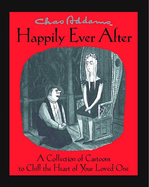 Download Chas Addams Happily Ever After Book