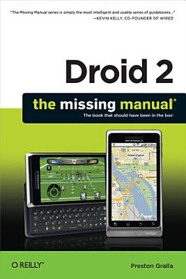 Droid 2  The Missing Manual
