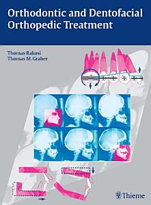 Orthodontic and Dentofacial Orthopedic Treatment PDF