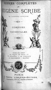 Œuvres complètes de Eugène Scribe: Volumes35à36