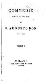 Commedie Edite Ed Inedite: Volume 2