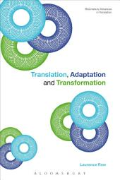 Translation, Adaptation and Transformation
