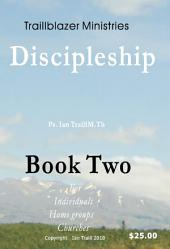 Discipleship Book Two - for individuals, home groups and churches
