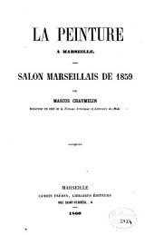 La peinture à Marseille: salon marseillais de 1859