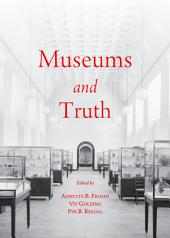 Museums and Truth