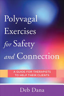 Polyvagal Exercises For Safety And Connection Book PDF