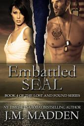 Embattled SEAL: Lost and Found Series Book 4