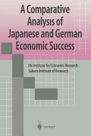 A Comparative Analysis of Japanese and German Economic Success PDF