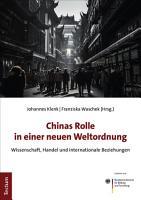 Chinas Rolle in einer neuen Weltordnung PDF