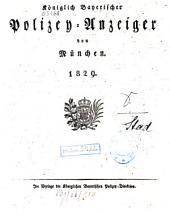 Königlich Bayerischer Polizey-Anzeiger von München: 1829
