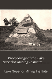 Proceedings of the Lake Superior Mining Institute ... Annual Meeting: Volume 14