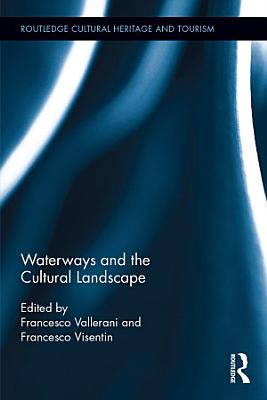 Waterways and the Cultural Landscape