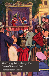 The Young folks' library: The book of fun and frolic