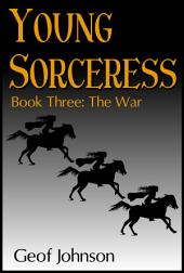 Young Sorceress Book 3: The War