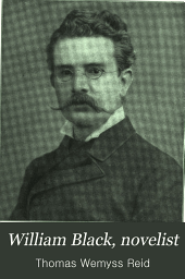William Black, Novelist: A Biography