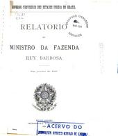 Relatorio apreséntado ao Presidente da Republica dos Estados Unidos do Brazil pelo Ministro de Estado dos Negocios da Fazenda