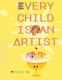 Every Child Is An Artist PDF