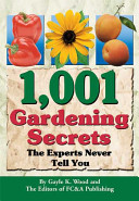 1001 Gardening Secrets The Experts Never Tell You Book PDF