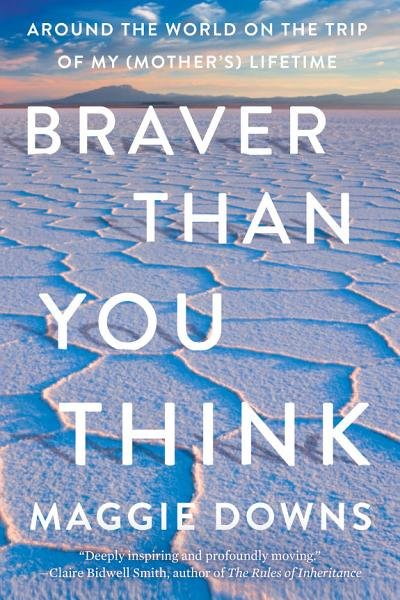 Download Braver Than You Think Book