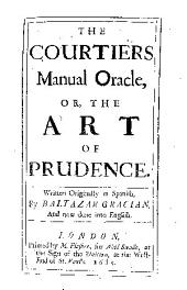 The courtiers manual oracle: or, The art of prudence