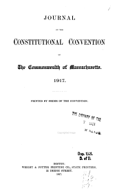 Journal of the Constitutional convention of the commonwealth of Massachusetts, 1917: Volume 1