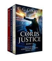Corps Justice Box Set Books 1-3: Includes Back to War, Council of Patriots and Prime Asset