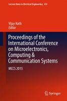 Proceedings of the International Conference on Microelectronics  Computing   Communication Systems PDF