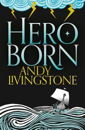 Hero Born (Seeds of Destiny, Book 1)