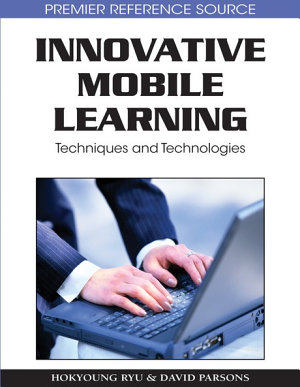 Innovative Mobile Learning  Techniques and Technologies PDF