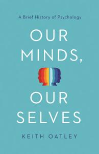 Our Minds  Our Selves Book