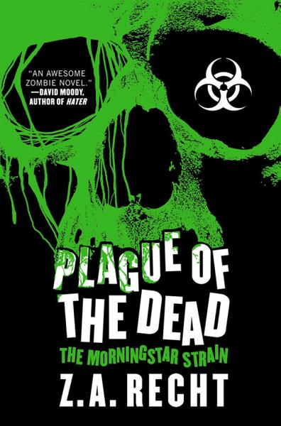 Download Plague of the Dead Book
