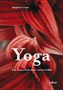 Yoga   Die Suche nach dem wahren Selbst PDF