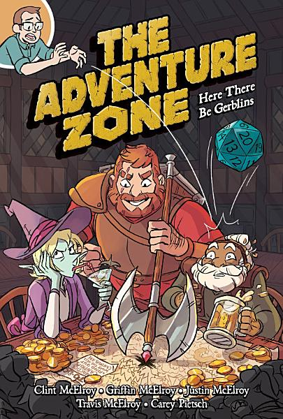 Download The Adventure Zone  Here There Be Gerblins Book