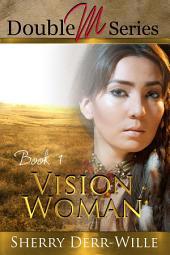Double M: Vision Woman