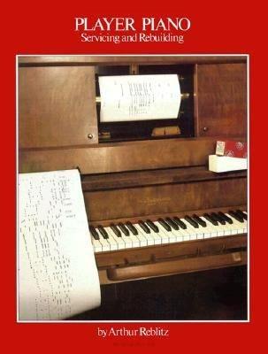 Player Piano Servicing & Rebuilding