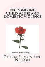 Recognizing Child Abuse and Domestic Violence PDF