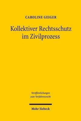 Kollektiver Rechtsschutz im Zivilprozess PDF