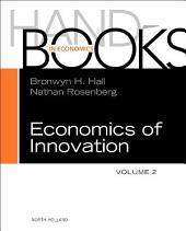 Handbook of the Economics of Innovation: Volume 2