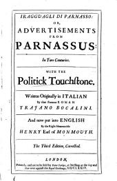 I Ragguagli Di Parnasso, Or, Advertisements from Parnassus: In Two Centuries. With The Politick Touchstone