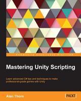 Mastering Unity Scripting PDF